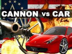 Cannon vs Car in Slow Motion: The Breakdown (Although the victim is a Saturn, not the Ferrari shown in the pic.)