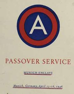 """Passover Haggadah, US 3rd Army, Munich, Germany, 1946. In 1946, under the auspices of the US Army, a special Passover seder was convened in Munich that included many Jewish Holocaust survivors. A special, non-traditional supplement to the Haggadah was printed for the occasion, its frontispiece announcing: """"We were slaves to Hitler in Germany. . . ."""" This is the cover of that Haggadah, featuring the insignia of the United States 3rd Army. (Jewish Virtual Library)"""