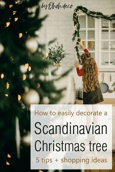 The 5 tips you need to know to give your Christmas tree a Scandinavian   vibe. Find out how to create the Nordic Christmas decor you are dreaming   about. #decor #ideas #interior #decorations