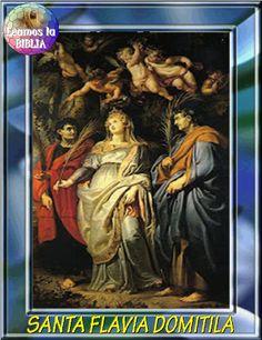 Leamos la BIBLIA: Santa Flavia Domitila