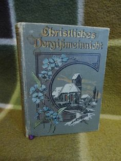 Vintage miniature German Date Calendar Book - Christliches Vergibmeinnicht