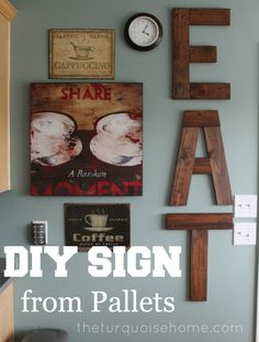DIY Eat Sign from Pallets IDK what everyones obsession is with pallets. Could easily be made from scrap wood as well. 😉 DIY Eat Sign from Pallets IDK what everyones… Pallet Ideas, Pallet Projects, Home Projects, Wooden Projects, Wooden Crafts, Eat Sign, Kitchen Redo, Kitchen Walls, Kitchen Signs