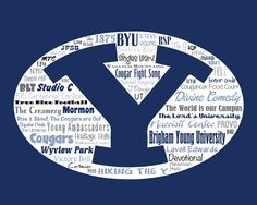 """Original artwork using words to describe """"BRIGHAM YOUNG UNIVERSITY"""" -- Show off your Cougar pride in your home/dorm room/office with this print that details the many words for all things BYU like Cougar, Mormon, Wasatch Mountains, Squaw Peak, The Lord's University and more. Danielle Anderson, Byu College, Brigham Young University, Fight Song, Football And Basketball, Subway Art, Blue Bloods, Words To Describe, Graduation Ideas"""
