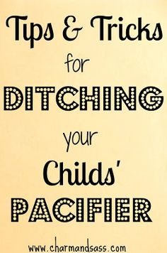 Help this Mamma ditch her child's pacifier! http://www.charmandsass.com/2013/05/calling-all-mommas.html