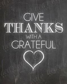 Give Thanks With A Grateful Heart- Thanksgiving Chalkboard Print