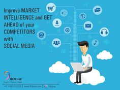 Improve Market Intelligence and get ahead of your competitors with Social Media Wanna know how to leverage Social media for smm?  For Inquiries: +91 9833219322 or visit: www.9dzine.com   ‎‪#‎9dzine‬ ‪#‎socialmediamarketing‬ ‪#‎facebook‬ ‪#‎linkedin‬ ‪#‎twitter‬ ‪#‎pinterest‬ ‪#‎instagram‬ ‪#‎google‬+