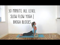 30 Minute All Level Slow Flow Yoga | Bhoga Blocks - YouTube