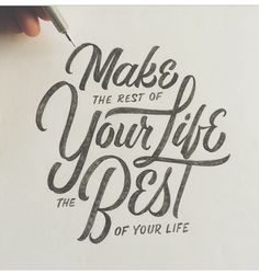 "Boom!! ""Make the rest of your life, the best of your life""."