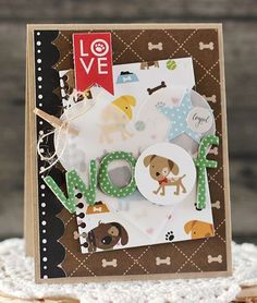 Bella Blvd Rover collection. Woof card by creative team member Laurie Schmidlin.