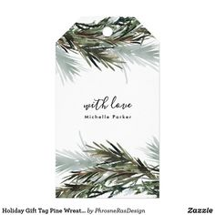 Shop Holiday Gift Tag Pine Wreath Christmas Holiday created by PhrosneRasDesign. Christmas Baubles, Christmas Themes, Christmas Holidays, Christmas Cards, Holiday Gift Tags, Holiday Photo Cards, Holiday Photos, Custom Ribbon, Personalized Gift Tags
