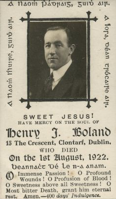 Mass card of Harry Boland - Photo Album of the Irish Roisin Dubh, Ireland 1916, Irish Independence, Easter Rising, Scotland History, Memorial Cards, Images Of Ireland, Michael Collins, Free State