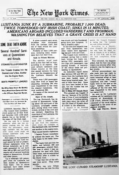 World War I, the sinking of the Lusitania as reported in The New York Times, May 8, 1915
