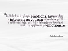"""Paulo Coelho, Brida """"Emotions"""" 