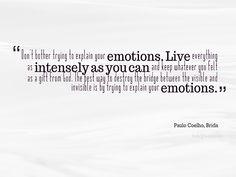 "Paulo Coelho, Brida ""Emotions"" | Fabulous Quotes"