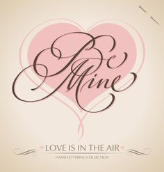 Valentine Calligraphy Collection by Letterstock and The Fontmaker in St. Valentine's Day: Inspiration Showcase