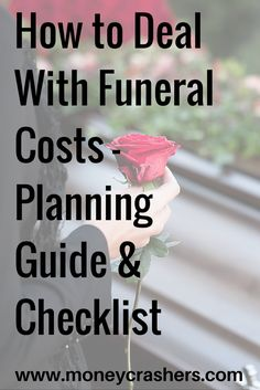How to Deal With Funeral Costs – Planning Guide & Checklist Funerals aren't fun to discuss but some planning can save your family from overspending Funeral Costs, Funeral Expenses, Funeral Planner, Funeral Planning Checklist, Retirement Planning, Planners, When Someone Dies, Will And Testament, Funeral Memorial