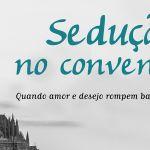 Sedução no Convento, de Jacques Lagôa – Companhia Editora Nacional