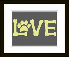 "Pet House Art Print made from dog bone clipart. The word ""Love"" - Pet Room Decor - Printable Artwork - Digital File. $4.50, via Etsy."
