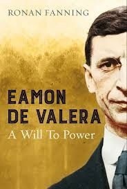Éamon de Valera: A Will to Power - Irish Book Awards 2015 Shortlist - Awards - Books