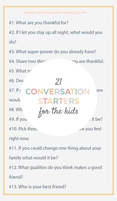 20+ conversation starters for the kids. We love to do this at dinner time. Click through to read now or pin for later. Check out more at http://www.welliesandlemonade.com