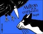 DEL : Milton et le corbeau