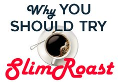 why_try_valentus_slimroast_weightloss_coffee