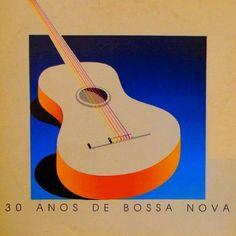 Bate-Boca & Musical: VA - 30 Anos de Bossa Nova (1988)