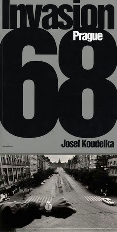 Invasion 68: Prague: Photographs by Josef Koudelka (English edition) [SIGNED] , Josef KOUDELKA - Rare & Contemporary Photography Books - Vin...