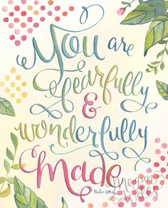 Psalm You are Fearfully and Wonderfully Made - Bible Verse Art Print Bible Verse Art, Bible Verses Quotes, Life Quotes, Scriptures, Godly Quotes, Prayer Quotes, Quotable Quotes, Prayer Ministry, Psalm 139 14