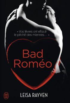 Les Reines de la Nuit: Bad Roméo [Tome 1] de Leisa Ravyen