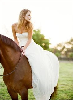 In your wedding dress on your horse!