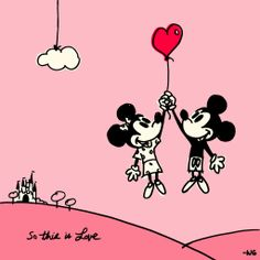 """So this is love"" Mickey and Minnie"