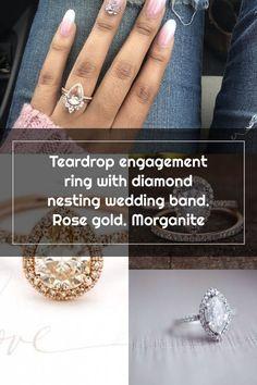 Teardrop engagement ring with diamond nesting wedding band. Rose gold. Morganite Rose Wedding, Wedding Bands, Wedding Rings Teardrop, Diamond Bands, Rose Gold, Engagement Rings, Crystals, Jewelry, Enagement Rings