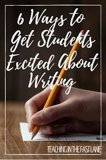 6 Ways to get Students EXCITED About Writing! Ways to make sure that YOU and your students are pumped about writing each and every day!