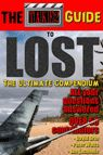 """ON SALE NOW!!  LOST is alive and well!  As a contributing author, I'm excited to announce the release of The Take2 Guide to Lost- The Ultimate Compendium!  Longtime """"Island"""" residents and new recruits alike will love and appreciate all that this extensive guide offers you.  This super-size guide gives readers and viewers insight on every LOST episode, themes, characters and so much more.  You will want to keep this definitive resource handy while living or reliving the LOST experience."""