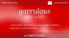 Definitions, Synonyms & Antonyms of garrulous – Word of the Day