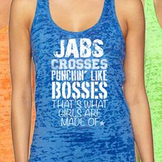 """""""Jabs Crosses Punchin Like Bosses Thats What Girls Are Made Of"""" Burnout Racerback Women's Boxing Tank"""
