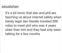 shh dan and phil knew from the very beginning they were soulmates Tabinof, Dan And Phill, Phil 3, Danisnotonfire And Amazingphil, Fandoms, Tyler Oakley, Phil Lester, Dan Howell, Phan