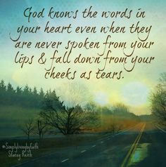 God Knows - By: Stacey Reich Biblical Quotes, Spiritual Quotes, Bible Quotes, Bible Verses, Motivational Quotes, Inspirational Quotes, Life Quotes To Live By, Sweet Quotes, God Loves Me