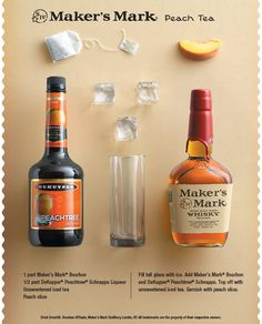 Maker's Mark Peach Tea - #Bourbon #Peach Schnapps Unsweetened Iced #Tea