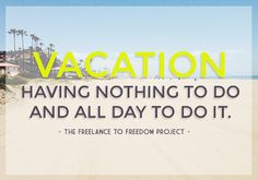 Taking vacation as a freelancer