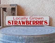 Locally Grown Strawberries sign