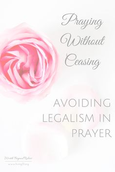 Including link up! Avoiding Legalism in Prayer - Finding joy in your time with God |Prayer | Legalism | Joy | Prayer Closet | Faith | God| Link Up www.living31.org/legalism-prayer/