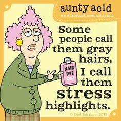 Aunty Acid. ..