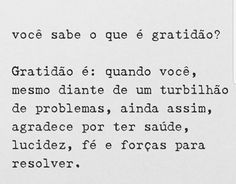 Isso é gratidão L Quotes, Sweet Quotes, Little Things Quotes, Disney Quotes, Love Life, Reflection, Mindfulness, Positivity, Messages