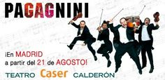 PAGAGNINI - TEATRO CASER CALDERÓN - Teatro - Planeta28
