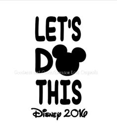 Let's Do This Disneyland Digital Graphic - DIGITAL IMAGE ONLY