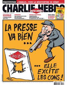 """""""La presse va bien, elle excite les cons"""". Une de Charlie Hebdo N°1118  du 20 novembre 2013: prémonitoire. --- Les unes de Charlie Hebdo. Cliquez 2X"""