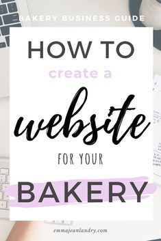 Learn how to make a fantastic website for your bakery or home baking business! In this easy step-by-step guide I show you exactly how to set up a website with WordPress and create a menu to display your bakery products. home bakery Bakery Business Plan, Baking Business, Cake Business, Business Planning, Business Ideas, Bakery Store, Bakery Menu, Bakery Cafe, Bakery Ideas