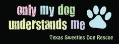 ♥♥♥Texas Sweeties Dog Rescue♥♥♥ is a group of dog lovers committed to rescuing and re-homing abandoned, stray, and neglected dogs of any size. Mission: The mission and vision for Texas Sweeties Dog Rescue is to save dogs of all sizes and all breeds by placing them into loving, forever homes. We are an all-volunteer, foster home based, certified 501(c)(3) dog rescue organization based in Austin, TX. We do not have a physical shelter. Instead, we operate primarily through our foster homes…